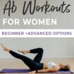 Ab Workouts for Women | 5 of the best ab workouts
