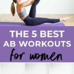 5 Ab Workouts for Women | Core Workouts for Women
