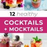 12 healthy cocktails and mocktails | mocktail recipes