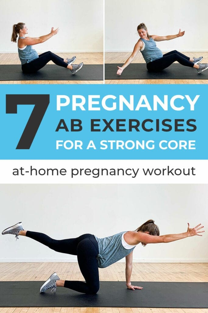 7 Safe Pregnancy Ab Exercises Nourish Move Love