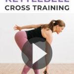 Kettlebell Cross Training Workout