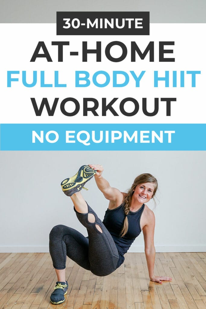 30 Minute At Home Full Body HIIT Workout | No Equipment