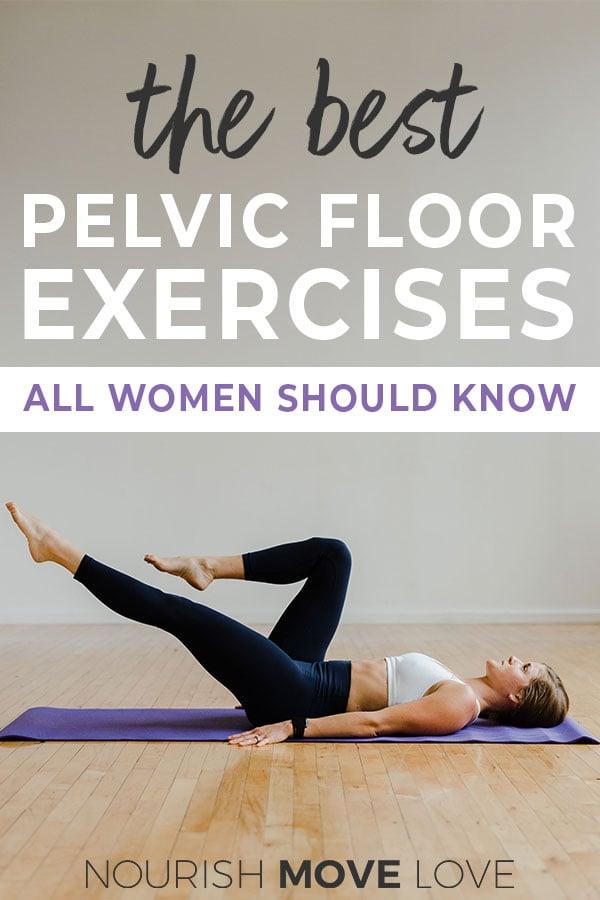 Pelvic Floor Exercises Nourish Move Love