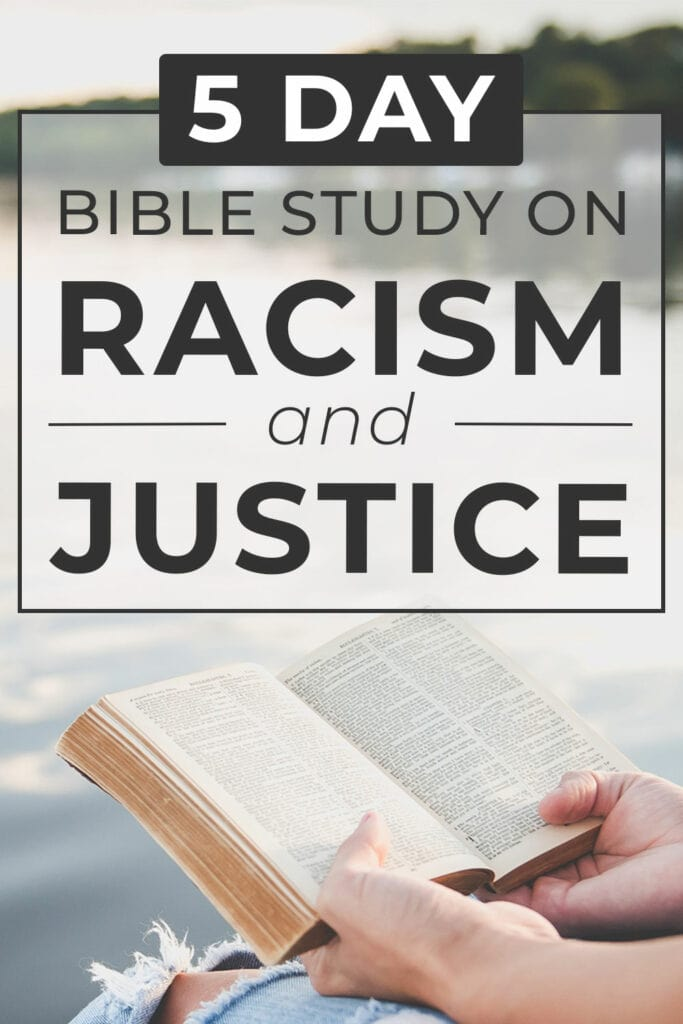 Bible Study on Racism and Justice