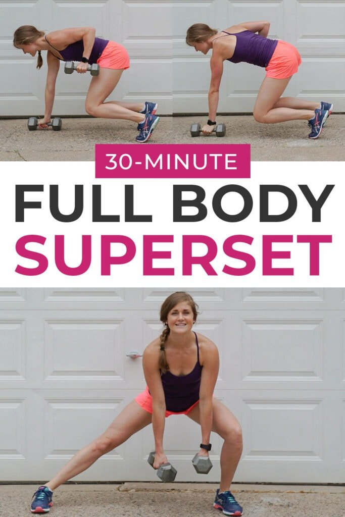 30 Minute Full Body Superset Workout