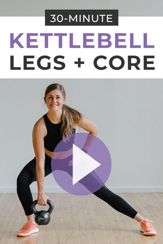 30 Minute Kettlebell Leg Workout for Women