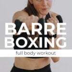 Cardio Kickboxing Full Body Workout Pin for Pinterest
