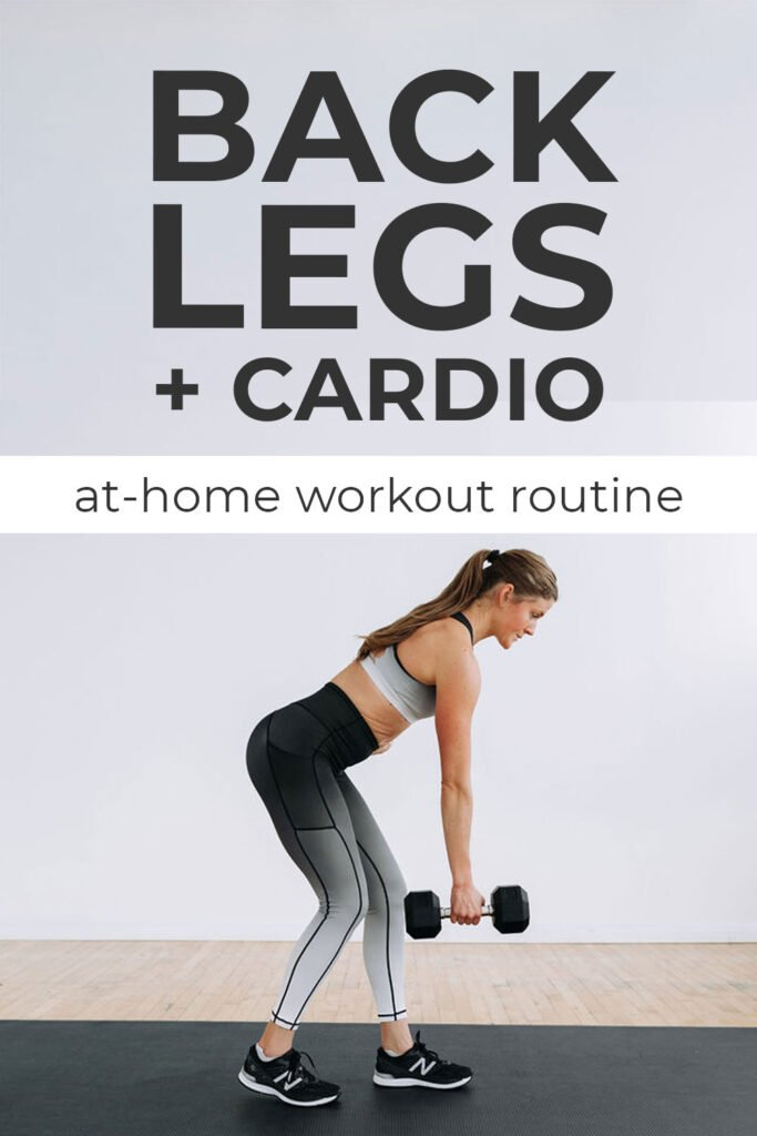 Legs Back and Cardio At Home Workout with Dumbbells