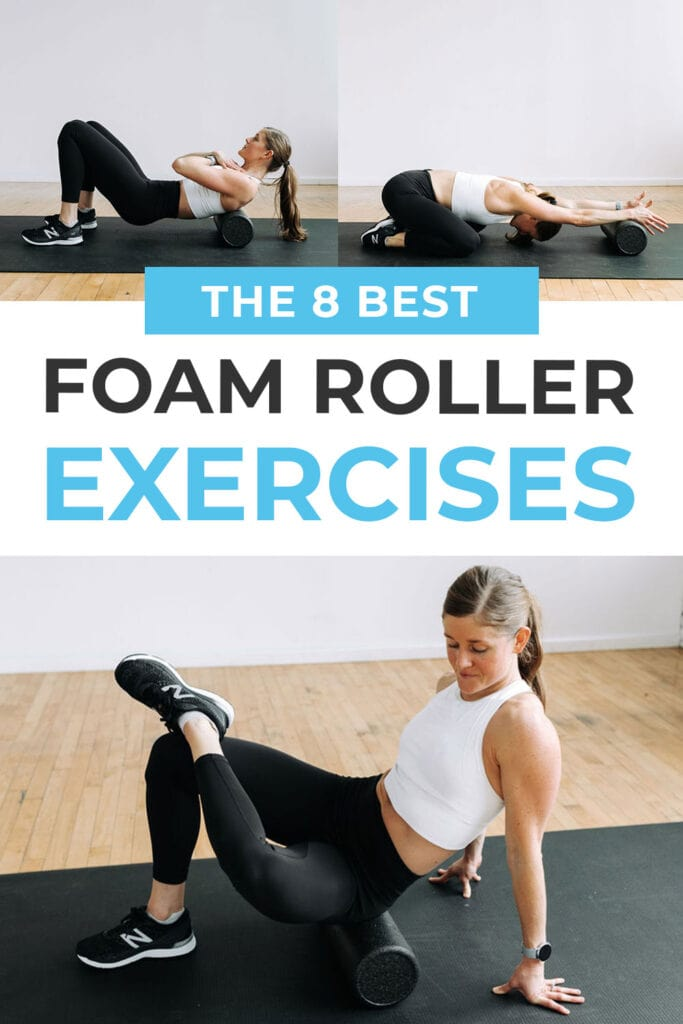 8 BEST Foam Roller Exercises