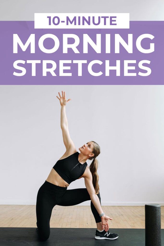 7 Morning Stretches in a 10 minute morning stretch routine