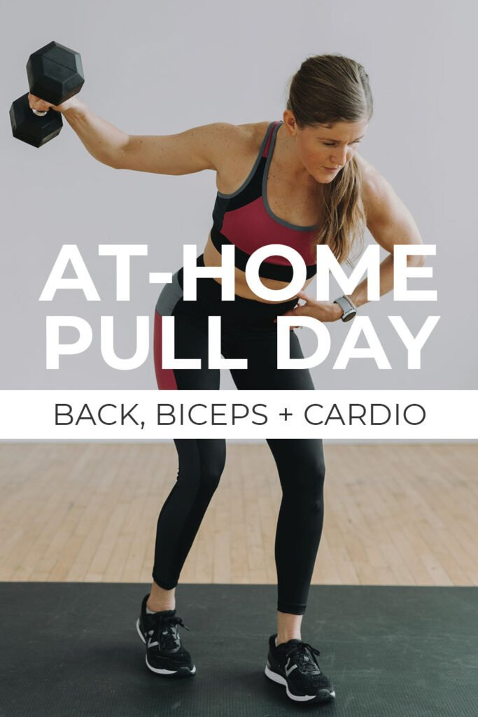 At Home Pull Day Workout Routine: Back and Biceps